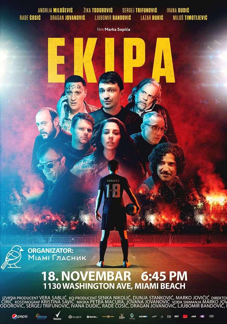 Premijera filma EKIPA u Majamiju 18. Novembra!